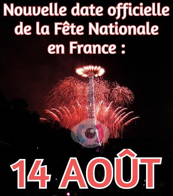 La Fête Nationale en France change de date : elle aura désormais lieu le 14 août, dès cette année et tous les ans